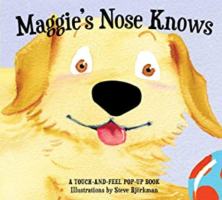 Maggie's Nose Knows: A Stunning Pop-Up Book