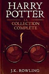 Harry Potter: La Collection Complète (1-7) Format Kindle