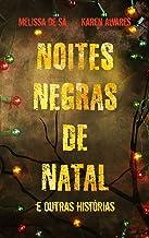 Noites Negras de Natal e outras histórias