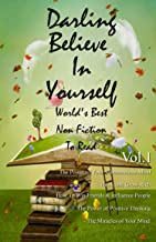 Darling Believe In Yourself, World's Best Non-Fiction To Read Vol: 1