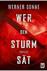 Wer den Sturm sät (German Edition) Kindle Edition