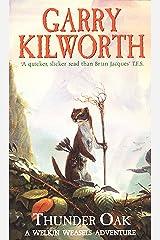 Welkin Weasels (1): Thunder Oak Kindle Edition