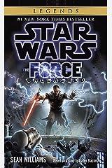 The Force Unleashed: Star Wars Legends (Star Wars - Legends) Kindle Edition