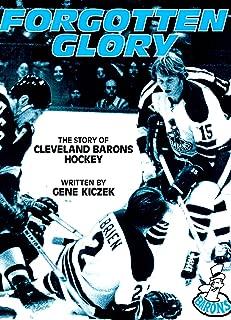 Forgotten glory: The story of Cleveland Barons hockey