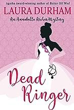 Dead Ringer: (A Novella) (Annabelle Archer Wedding Planner Mystery Book 3)