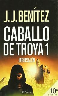 Jerusalén (Caballo de Troya 1) (Los otros mundos de J. J. Benítez)