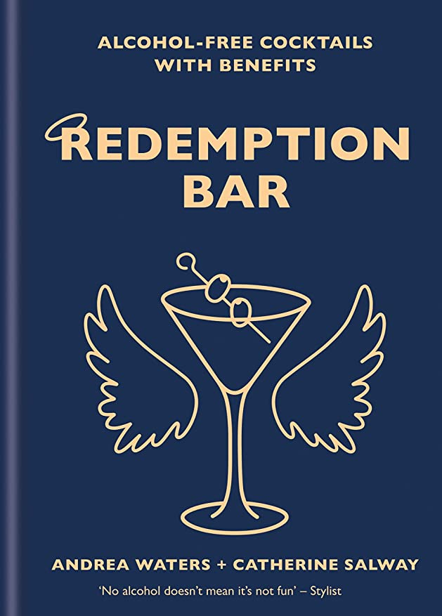 Redemption Bar: Alcohol-free cocktails with benefits (English Edition)
