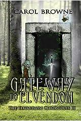 Gateway to Elvendom (The Elwardain Chronicles Book 2) Kindle Edition