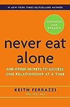 أبد ً ا Eat بمفرده ، Expanded و المحدثة: و الأخرى من الأسرار إلى نجاح ، إقامة علاقة واحد في وقت واحد