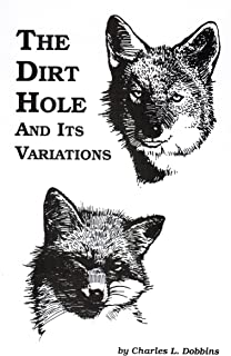 The Dirt Hole and Its Variations by Charles L. Dobbins
