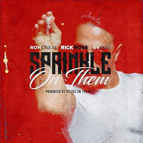 Sprinkle on Them (Clean) [Clean] de RON ONEAL en Amazon Music ...