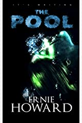 The Pool Omnibus Edition (The Pool Series 1-3) Kindle Edition