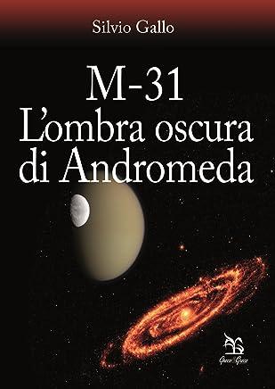 M-31 L'ombra oscura di Andromeda