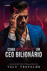 Como Destruir um CEO Bilionário eBook Kindle