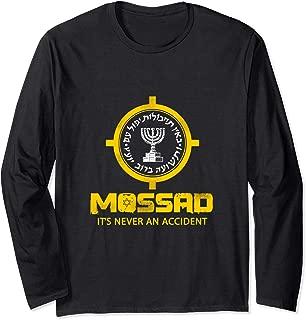 Mossad IDF It's Never An Accident Israeli Intelligence Gift Long Sleeve T-Shirt