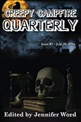 Creepy Campfire Quarterly: Issue #3 Kindle Edition