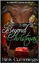 Beyond Christmas (Corrupt Chaos MC #2 - Novella)