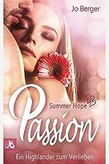 Summer Hope Passion: Ein Highlander zum Verlieben Kindle Ausgabe