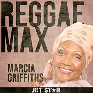 Reggae Max: Marcia Griffiths