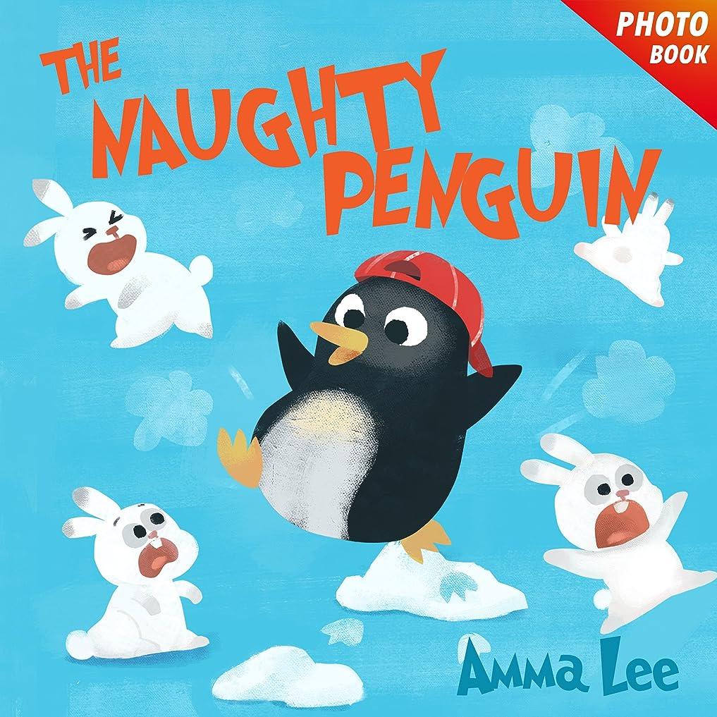 札入れエキスに渡ってBook for kids : The Naughty Penguin: Polar Bear, Rabbit (Childrens Picture Book,Bedtime Story, Beginner reader, Emotional and EQ, Social skills for kids) (English Edition)