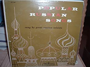 Popular Russian Songs sung by great Russian soloists