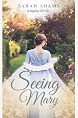 Seeing Mary: A Regency Short Story (Dalton Family) Kindle Edition