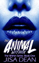 The Animal Within (The Within Series)
