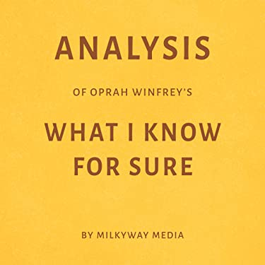 Analysis of Oprah Winfrey's What I Know for Sure