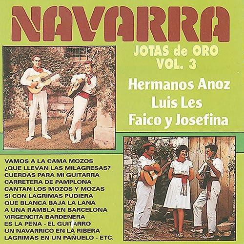 Jotas de Oro : Navarra, Vol. 3 de Faico y Josefina, Luis Les ...