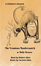 The Frumious Bandersnatch: Bully Beware