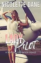 Lady Pilot: A Lesbian Romance Novel