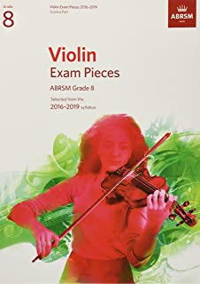 Violin Exam Pieces 2016-2019, ABRSM Grade 8, Score & Part: Selected from the 2016-2019 syllabus (ABRSM Exam Pieces)