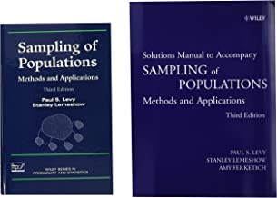 Sampling of Populations, Textbook and Solutions Manual: Methods and Applications (Wiley Series in Survey Methodology)