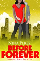 Before Forever (Sharing Space Book 6) Kindle Edition