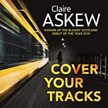 Cover Your Tracks: From the Shortlisted CWA Gold Dagger Author