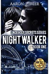Night Walker (Undeadly Secrets Book 1) Kindle Edition