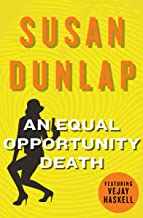 An Equal Opportunity Death: A Vejay Haskell Mystery (The Vejay Haskell Mysteries Book 1)