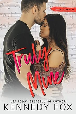 Truly Mine (Mason & Sophie duet Book 1) (English Edition)