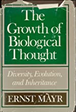 Growth of Biological Thought: Diversity, Evolution and Inheritance