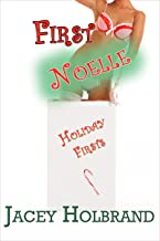 First Noelle: Taboo First-Time Step Erotica (Holiday Firsts Book 1)