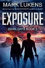 Exposure: Dark Days Book 3: A post-apocalyptic series