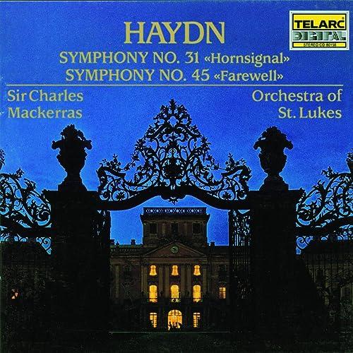 Haydn: Symphonies No. 31 & No. 45