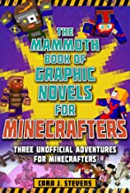 The Mammoth Book of Graphic Novels for Minecrafters: Three Unofficial Adventures for Minecrafters (Unofficial Graphic Novel for Minecrafter)