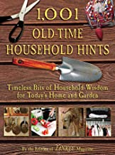 1,001 Old-Time Household Hints: Timeless Bits of Household Wisdom for Today's Home and Garden PDF