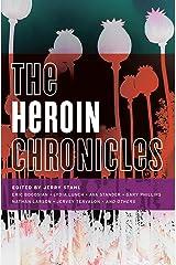 The Heroin Chronicles (Akashic Drug Chronicles Book 3) Kindle Edition