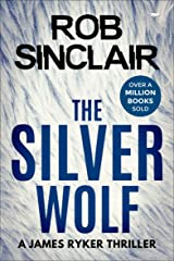 The Silver Wolf (The James Ryker Series Book 3) Kindle Edition