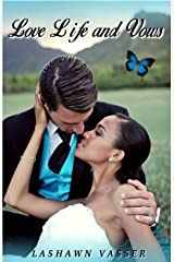 LOVE, LIFE, and VOWS (Out of Nowhere Book 3) Kindle Edition