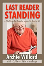 Last Reader Standing: The Story of a Man Who Learned to Read at 54