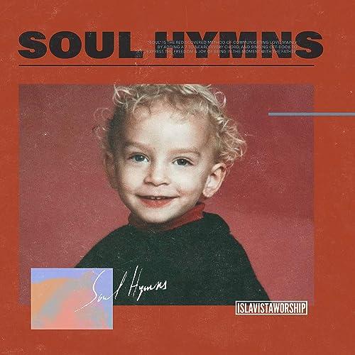 Isla Vista Worship - Soul Hymns 2019