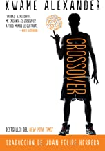 El crossover (Crossover Spanish Edition) (The Crossover Series)